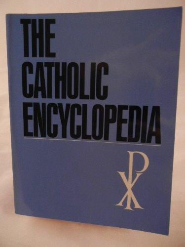 9780840757876: The Catholic Encyclopedia