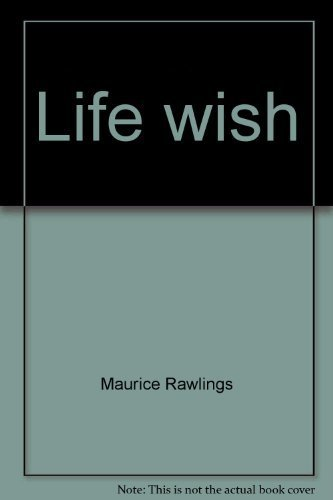 9780840757920: Life Wish: Reincarnation, Reality or Hoax?
