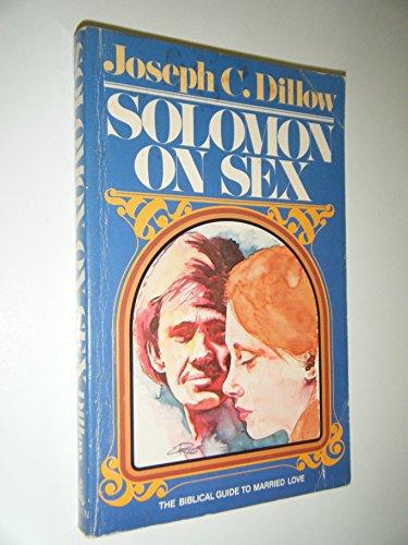9780840758132: Solomon on Sex