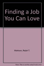 9780840758170: Finding a Job You Can Love
