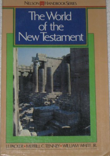 9780840758217: The World of the New Testament / (Nelson Handbook)
