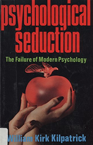 9780840758439: Psychological seduction