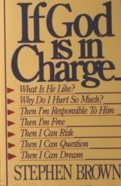 9780840758446: If God Is in Charge--