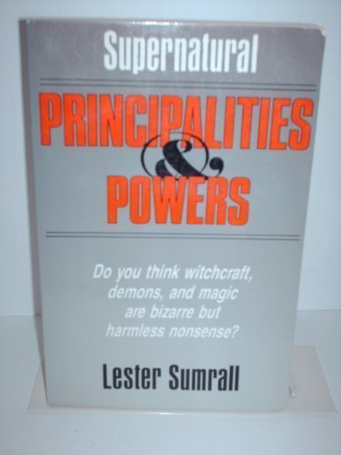 9780840758484: Supernatural principalities and powers
