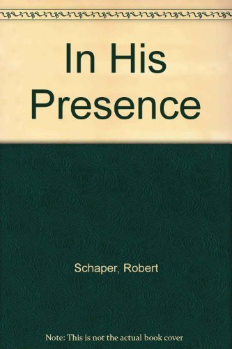 9780840758873: In His Presence