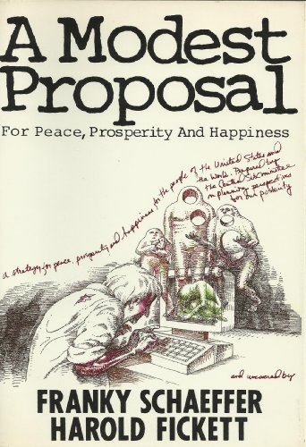 9780840759214: A Modest Proposal for Peace, Prosperity and Happiness