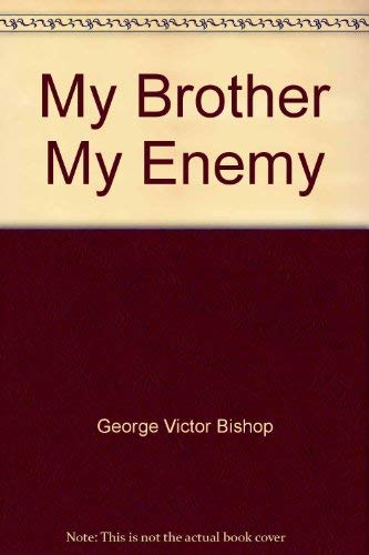 9780840759535: My Brother, My Enemy