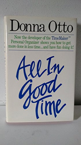 9780840759634: All in Good Time