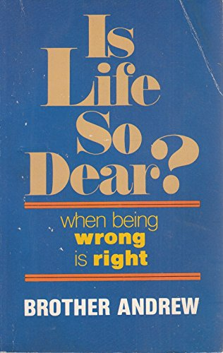Is Life So Dear? (9780840759764) by Brother Andrew