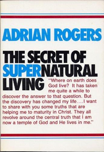 9780840759818: The Secret of Supernatural Living