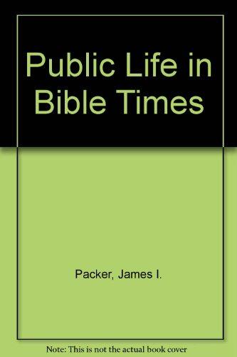 9780840759849: Public Life in Bible Times (Nelson Handbook)
