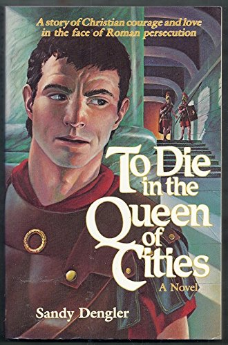 9780840759962: To Die in the Queen of Cities