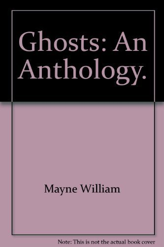 9780840761125: Ghosts: An Anthology.