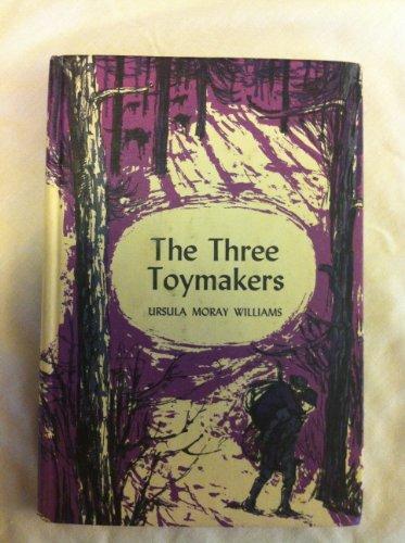 The Three Toymakers: Williams, Ursula Moray