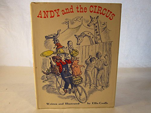 Andy and the circus,: Ellis Credle
