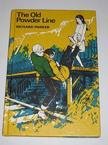 9780840761705: The Old Powder Line