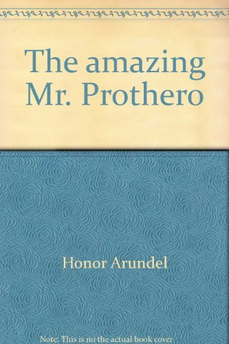 The Amazing Mr. Prothero