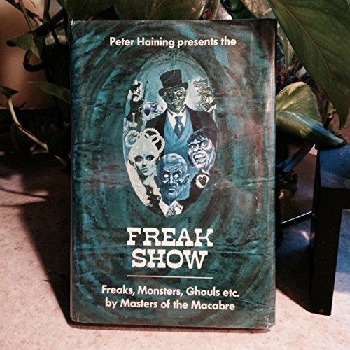 9780840762443: The freak show: freaks, monsters, ghouls, etc