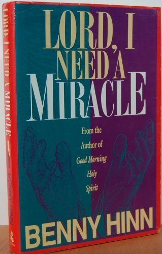 9780840762511: Lord, I Need a Miracle