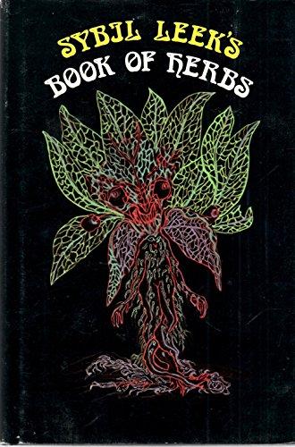 Sybil Leek's Book of Herbs: Leek, Sybil