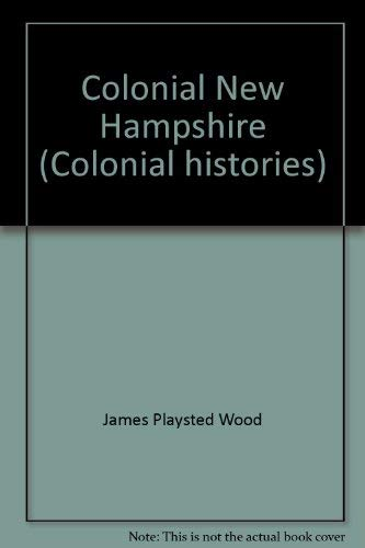 9780840763167: Colonial New Hampshire (Colonial histories)