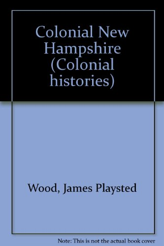 9780840763174: Colonial New Hampshire (Colonial histories)