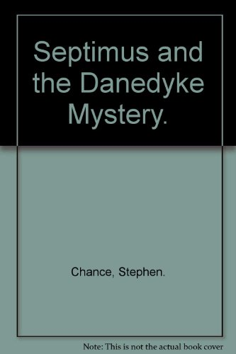9780840763440: Septimus and the Danedyke Mystery.