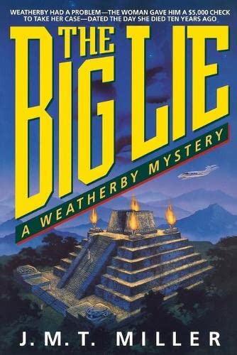 9780840763570: The Big Lie (Weatherby Mysteries)