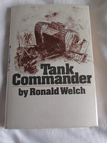 Tank Commander (0840763883) by Ronald Welch