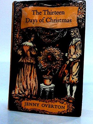 9780840764065: The Thirteen Days of Christmas