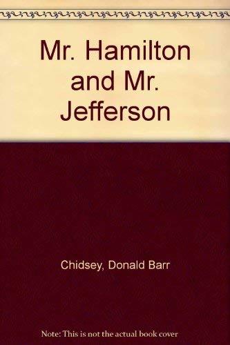 Mr. Hamilton and Mr. Jefferson: Donald Barr Chidsey