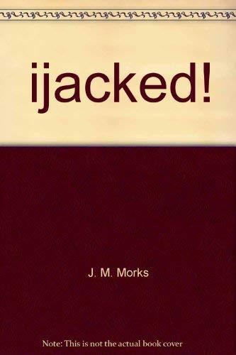 9780840764669: Hijacked!