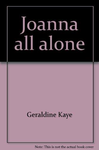 9780840764744: Joanna all alone