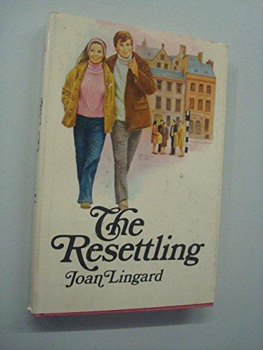 9780840764850: The resettling