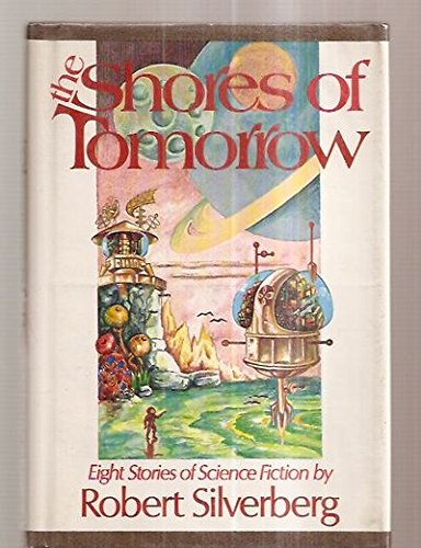 9780840765253: The Shores of Tomorrow