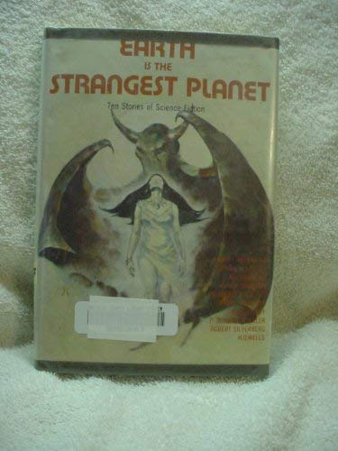 9780840765284: Earth is the Strangest Planet: Ten Stories of Science Fiction
