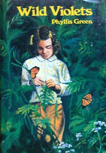 Wild violets: Phyllis Green