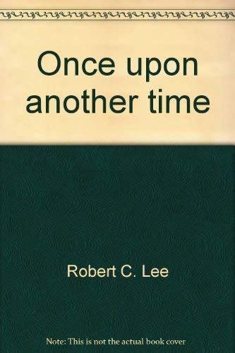 9780840765321: Once upon another time