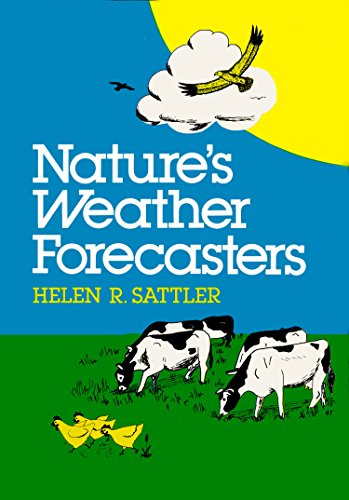 9780840765949: Nature's Weather Forecasters