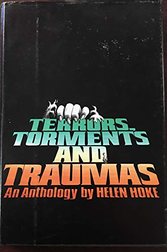 9780840766007: Terrors, torments, and traumas: An anthology