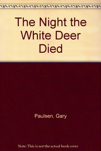 9780840766168: The night the white deer died
