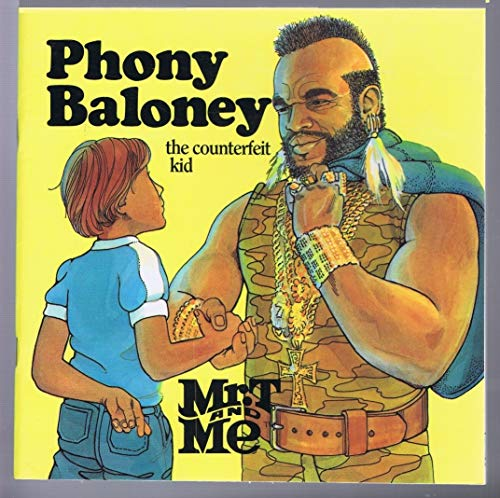 9780840766427: Phony Baloney the Counterfeit Kid (Mr. t and Me Series)