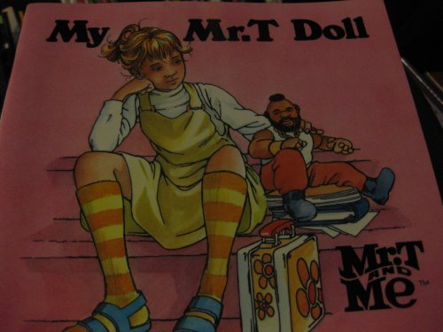 9780840766625: My Mr. t Doll (Mr. T. and Me)