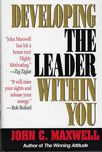 9780840767448: Developing the Leader within You