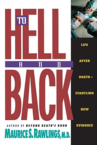 9780840767585: To Hell and Back: Life After Death-Startling New Evidence