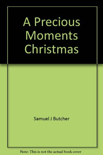9780840767691: A Precious Moments Christmas (Ittybittybooks)
