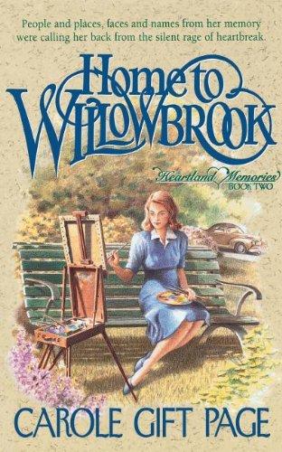 9780840767783: Home to Willowbrook (Heartland Memories Series, Book 2)