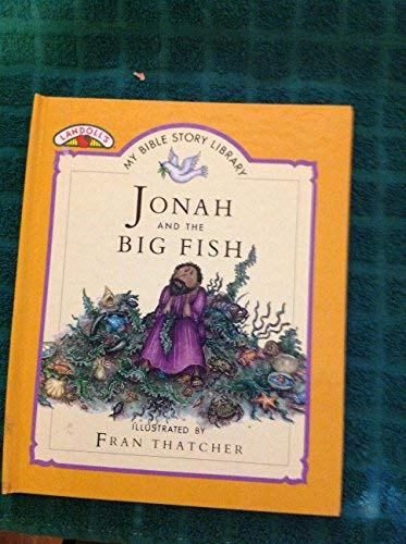 Jonah and the big fish (My Bible: Wood, Tim
