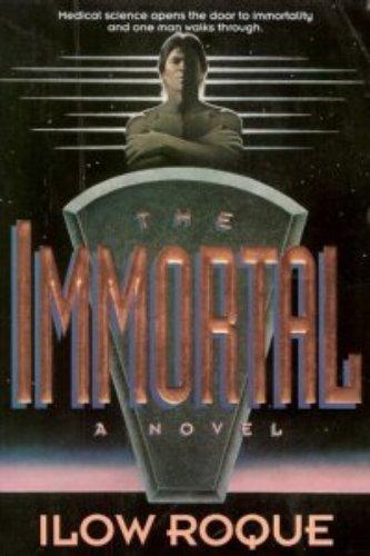 9780840768957: The Immortal: A Novel
