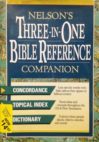 9780840769114: Nelson's Three-In-One Bible Reference Companion